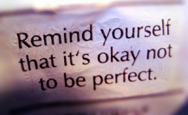 Is perfectionism ruining your life…..